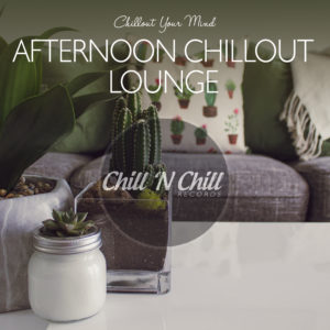 83 Afternoon Chillout Lounge
