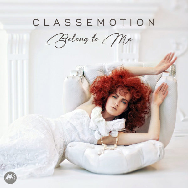 Belong to Me – Classemotion